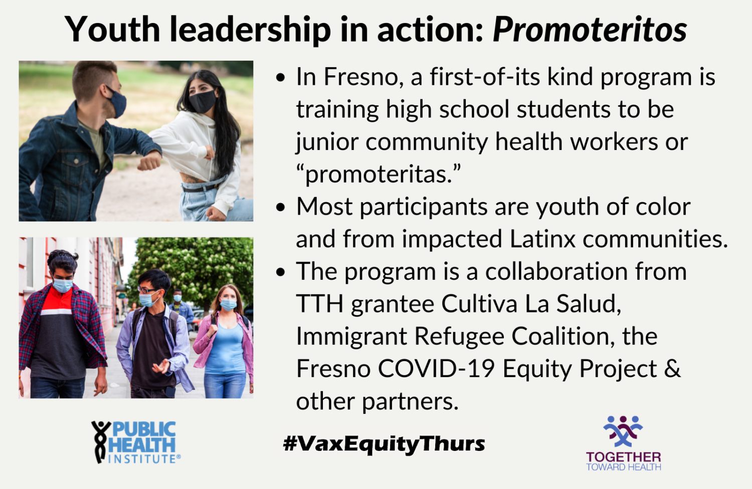 """Youth leadership in action: In Fresno, a first-of-its kind program is training high school students to be junior community health workers or """"promoteritas."""" Most participants are youth of color and from impacted Latinx communities. The program is a collaboration from TTH grantee Cultiva La Salud, Immigrant Refugee Coalition, the Fresno COVID-19 Equity Project & other partners."""